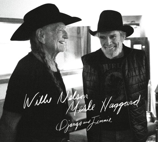 17. Django and Jimmie- Willie Nelson & Merle Haggard