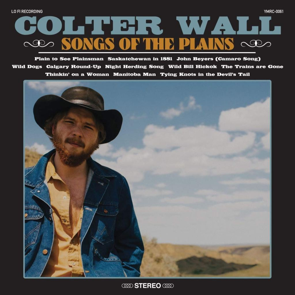 9. Songs of the Plains - Colter Wall