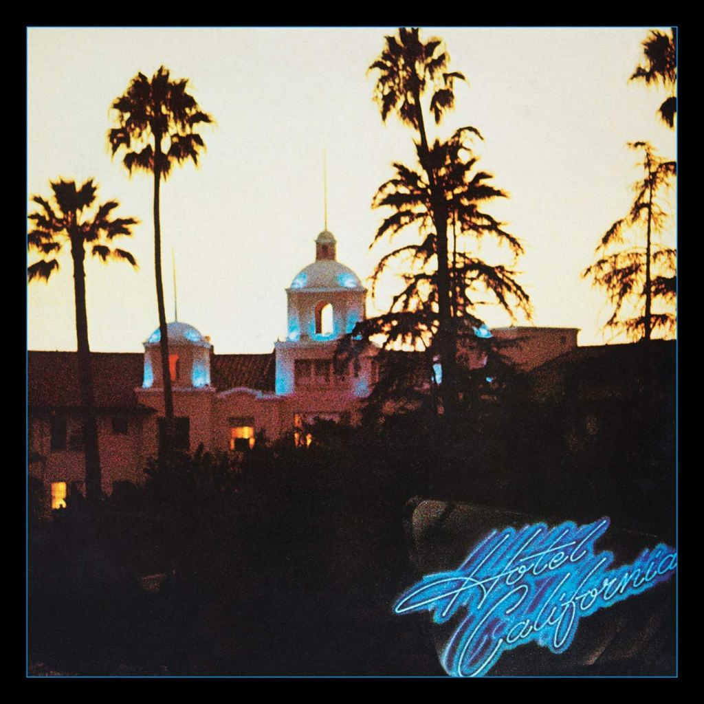 35. Hotel California - Eagles