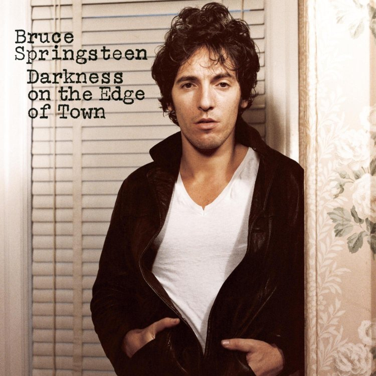 1. Darkness on the Edge of Town - Bruce Springsteen
